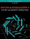 Matter and Interactions: Volume 2: Electric and Magnetic Interactions - Ruth Chabay