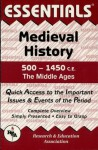 Medieval History: 500 to 1450 CE Essentials (Essentials Study Guides) - Gordon Patterson