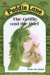 The Griffle And The Thief - Sheila K. McCullagh