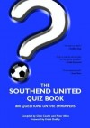 The Southend United Quiz Book - Chris Cowlin, Peter Miles
