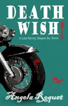 Death Wish (Lana Harvey, Reapers Inc. Book 5) - Angela Roquet
