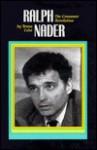 Ralph Nader: The Consumer Revolution - Teresa Celsi