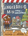The Gingerbread Man Loose at Christmas - Laura Murray, Mike Lowery
