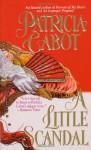 A Little Scandal - Patricia Cabot, Meg Cabot