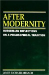 After Modernity - James Richard Mensch