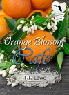 Orange Blossom Cafe: Christian Contemporary Romance novella (American State Flower) - T.I. Lowe
