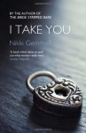 I Take You (Bride Stripped Bare Trilogy) by Nikki Gemmell (1-Aug-2013) Paperback - Nikki Gemmell