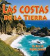 Las Costas de la Tierra = Earth's Coasts - Bobbie Kalman