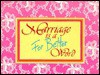 Marriage is a for Better Word - Strawberry, Diane Pfeifer
