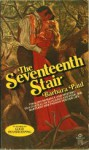 The Seventeenth Stair - Barbara Paul, Rosalind Laker, Barbara Øvstedal