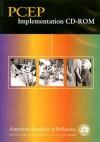 PCEP Implementation CD-ROM - American Academy of Pediatrics, Lynn J. Cook, Hallam Hurt