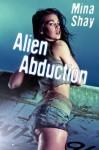 Alien Abduction - Mina Shay