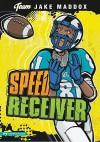 Speed Receiver - Jake Maddox, Sean Tiffany