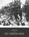 The Foreign Wars - Appian