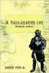 A Fully-Loaded Life Program Manual - Antioch Media, Edward Vinson