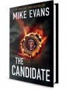 The Candidate by Mike Evans - Mike Evans