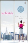 Techbitch - Lucy Sykes, Jo Piazza