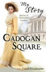 Cadogan Square - Carol Drinkwater