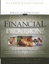 Biblical Principles for Releasing Financial Provision!: Obtaining the Favor of God in Your Personal & Business World - Rich Brott