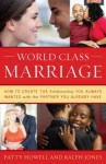 World Class Marriage - Patty Howell, Ralph Jones