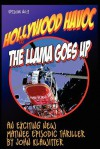 Hollywood Havoc II: The Llama Goes Up - John Klawitter