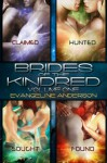Brides of the Kindred Volume One - Evangeline Anderson, Barb Rice, Reese Dante