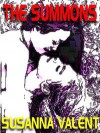 The Summons: A Novel of Sapphic Domination - Susanna Valent