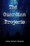 The Guardian Projects - James Edwards
