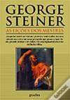 As Lições dos Mestres (Capa Mole) - George Steiner