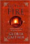 By This Fire: By This Fire - Gloria Gaither