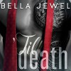 'Til Death - Part 1: 'Til Death, Book 1 - Bella Jewel, Roger Wayne, Lidia Dornet, Tantor Audio