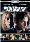 It's All about Love - Thomas Vinterberg, Claire Danes, Joaquin Phoenix