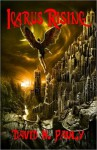 Icarus Rising Part 1 of 3 - David N. Pauly
