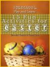 Preschool Play and Learn: 15 Fun Activities for Easter (Preschool Play and Learn: Activities for Every Season) - Tami Crea, Beverley Smith
