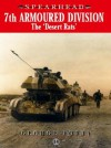 7th Armoured Division: The Desert Rats - George Forty