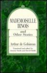Mademoiselle Irnois and Other Stories - Joseph-Arthur de Gobineau