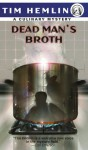 Dead Man's Broth (Culinary Mysteries) - Tim Hemlin