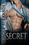 Secret - Kindle Alexander, Jae Ashley, Reese Dante