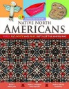 Native North Americans: Dress, Eat, Write and Play Just Like the Native North Americans - Joe Fullman