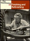 Finishing and Refinishing (Fine Woodworking On) - Fine Woodworking Magazine