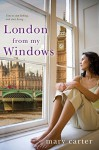 London From My Windows - Mary Carter