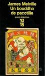 Un bouddha de pacotille - James Melville
