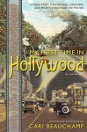 My First Time in Hollywood - Cari Beauchamp