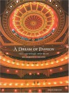 A Dream of Passion: The Centennial History of His Majesty's Theatre - David Hough
