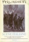 Scene italiane. Poesie inedite - Lawrence Ferlinghetti, Lucia Cucciarelli, Fernanda Pivano