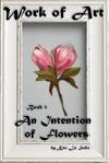 An Intention of Flowers (Work of Art) (Volume 1) - Ken La Salle