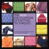 The New Encyclopedia of Knitting Techniques - Lesley Stanfield, Melody Griffiths