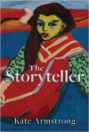 The Storyteller - Kate Armstrong
