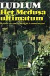 Het Medusa ultimatum (Jason Bourne #3) - Robert Ludlum, Frans en Joyce Bruning