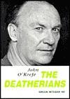 The Deatherians - John O'Keefe